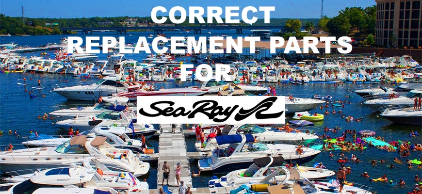 Sea Ray-Parts com your source for original equipment boat parts for